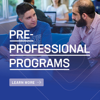 Link to Pre-Professional Programs at Luther College University | Awaken to a World of Opportunity